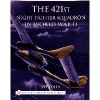 The 421st Night Fighter Squadron in World War II